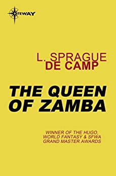 The Queen of Zamba by [deCamp, L. Sprague]