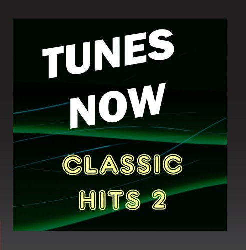 Tunes Now: Classic Hits, Vol. 2