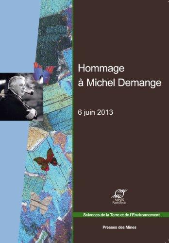 Hommage à Michel Demange: 6 juin 2013.