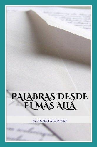 Palabras Desde El Más Allá por Claudio Ruggeri
