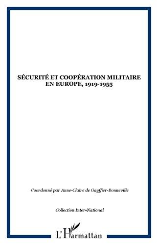 Scurit et coopration militaire en Europe, 1919-1955