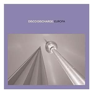 Disco Discharge: Europa