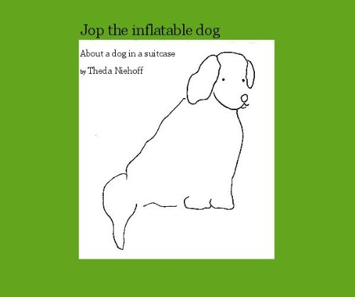 Jop the inflatable dog (English Edition)