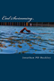 Cool Swimming: A survey of cold water swimming and physical and mental well-being