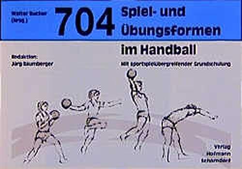 704 Spiel- und Übungsformen im Handball.