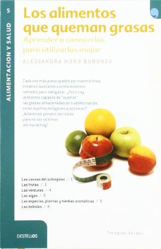 Portada del libro Los alimentos que queman grasas (Destellos)