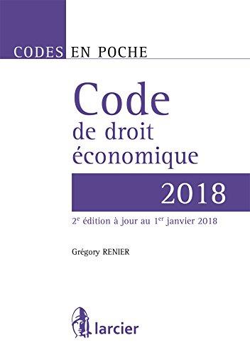 Code en poche - Code de droit économique 2018: À jour au 1er juin 2018 par Grégory Renier