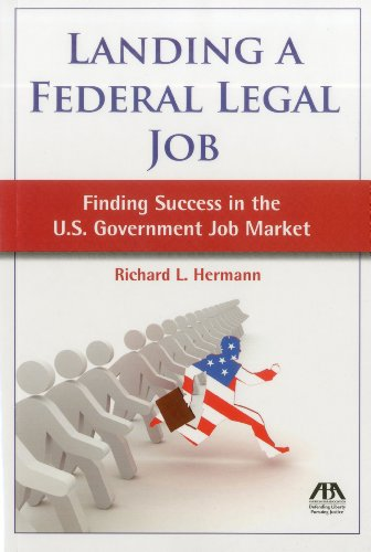 Landing a Federal Legal Job: Finding Success in the U.S. Government Job Market