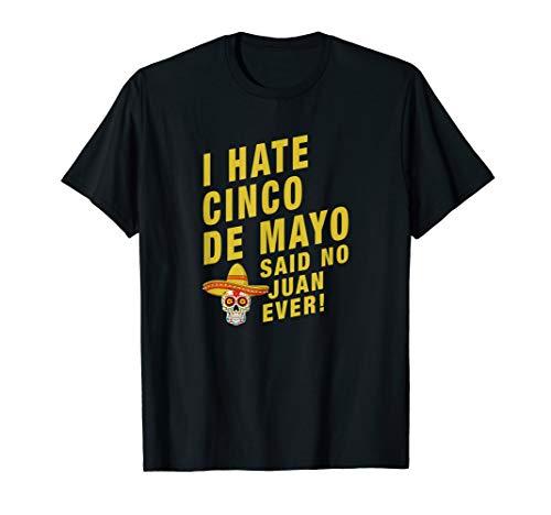 Cinco de Mayo Shirt | 5 Juan Mexiko Lustige Sprüche T-Shirt
