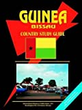 [(Guinea-Bissau Country Study Guide)] [Prepared for publication by Usa Ibp] published on (January, 2005)