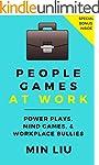 People Games At Work: Power Plays, Mi...