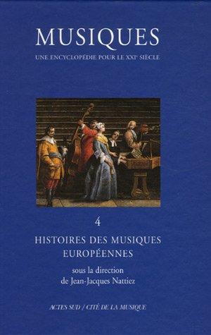 Musiques tome 4 : Histoires des musiques européennes