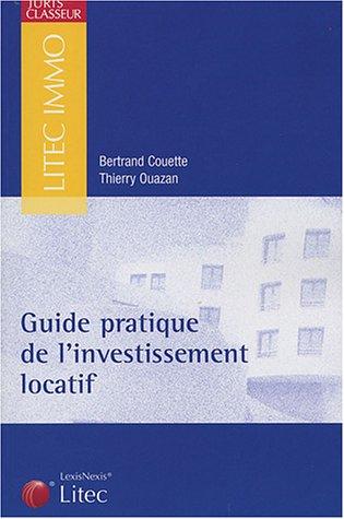 Guide pratique de l'investissement locatif (ancienne édition)