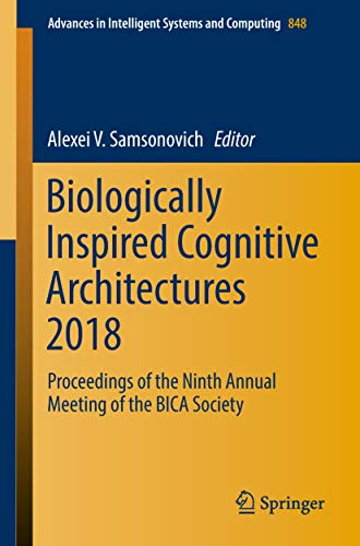 Biologically Inspired Cognitive Architectures 2018: Proceedings of the Ninth Annual Meeting of the BICA Society (Advances in Intelligent Systems and Computing Book 848) (English Edition) Intelligente Motion-detection