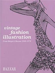 Vintage fashion illustration : From Harper's Bazaar 1930-1970