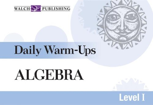 Daily Warm-Ups for Algebra (Daily Warm-Ups Math Series SER, Band 1)