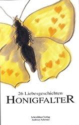Honigfalter: 26 Liebes-Geschichten