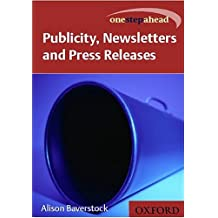 One Step Ahead: Publicity, Newspapers and Press Releases