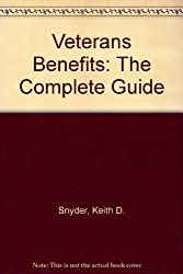 Veterans Benefits: The Complete Guide by Keith D. Snyder (1994-02-01)