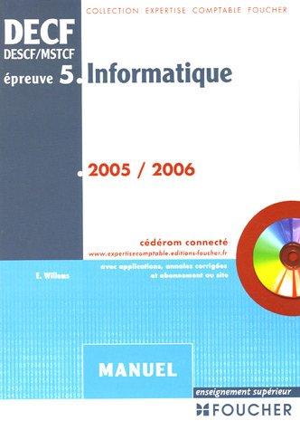 Informatique DECF épreuve n° 5 : Manuel (1Cédérom) par Eric Willems