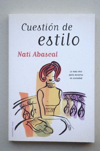 Cuestion de estilo por Nati Abascal