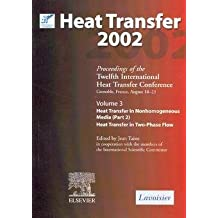 heat transfer 2002 : proceedings of twelfth international heat transfer conference, grenoble, france, august 18 - 23. : 1, keynote lectures, transfer modes under local thermal non - equilibrium