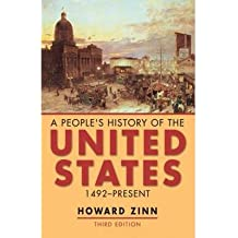 [(A People's History of the United States: 1492-present)] [Author: Howard Zinn] published on (April, 2003)