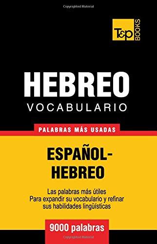 Vocabulario Español-Hebreo - 9000 palabras más usadas por Andrey Taranov