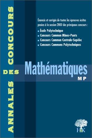 Mathématiques MP. Session 2000 par Collectif