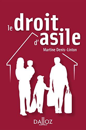 Le droit d'asile - Nouveauté par Martine Denis-Linton