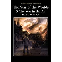 [The War of the Worlds and the War in the Air] (By (author)  H. G. Wells , Introduction and notes by  Andrew Frayn) [published: January, 2017]