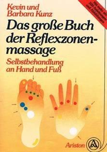 Das große Buch der Reflexzonenmassage. Selbstbehandlung an Hand und Fuß