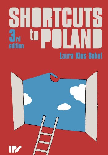 Shortcuts to Poland (English Edition) por Laura Klos Sokol