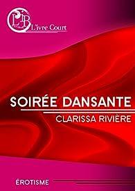 Soirée dansante par Clarissa Rivière