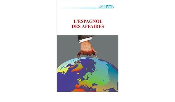 ASSIMIL LESPAGNOL DES AFFAIRES PDF DOWNLOAD
