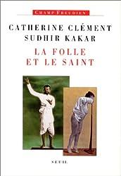 La folle et le saint