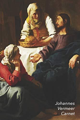 Johannes Vermeer Carnet: Le Christ dans la Maison de Marthe et Marie | Parfait pour Prendre des Notes | Beau Journal | Idéal pour l'École, Études, Recettes ou Mots de Passe par  Parbleu Carnets de Notes