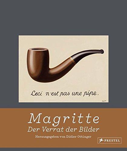 Magritte: Der Verrat der Bilder