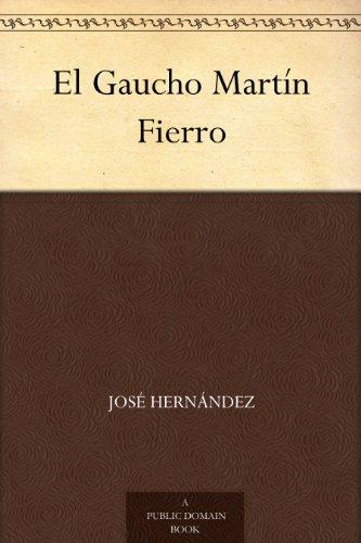 el-gaucho-martin-fierro-edicion-de-la-biblioteca-virtual-miguel-de-cervantes-spanish-edition