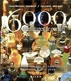6000 miniatures de parfum - Le Marché international de l'échantillon contemporain, récent et ancien