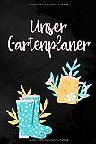 Unser Garten Planer: Gartenplaner zum ausfüllen und Fotos einkleben | Notizbuch für die Gartengestaltung mit viel Platz für Ideen