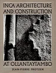 Inca Architecture and Construction at Ollantaytambo