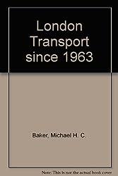 London Transport since 1963
