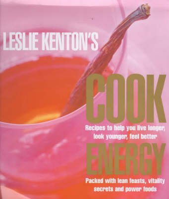 [Leslie Kenton's Cook Energy] (By: Leslie Kenton) [published: March, 2001]