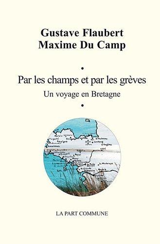 Par les champs et par les grèves : un voyage en Bretagne