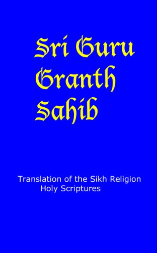 Guru Granth Sahib - English Translation: Sikh Religion Holy Scriptures por God