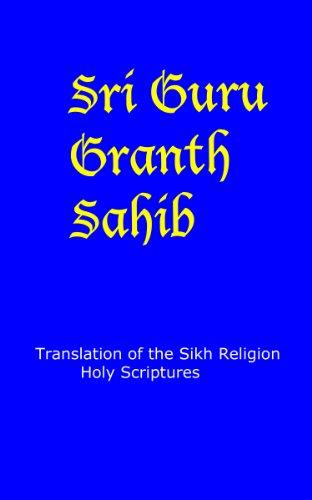 Guru Granth Sahib - English Translation: Sikh Religion Holy Scriptures por God