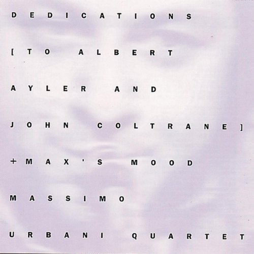 Dedications To Albert Ayler An...