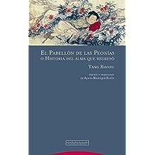 El Pabellón De Las Peonias (Pliegos de Oriente)