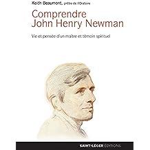 Comprendre John-Henry Newman
